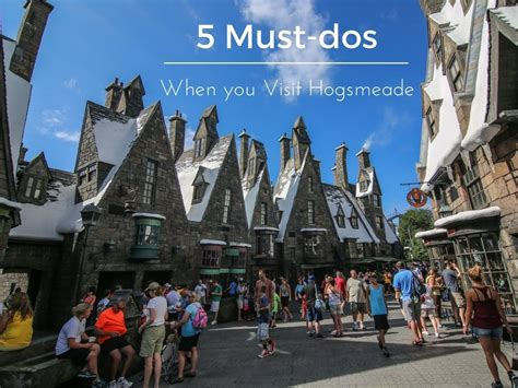5 Must-Dos When You Visit Hogsmeade At The Wizarding World