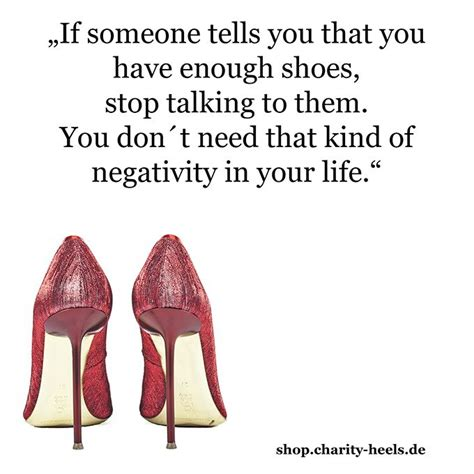 If someone tells you - shoe quote(Summer Beauty Quotes